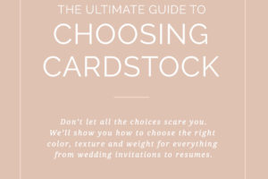 THE ULTIMATE GUIDE TO CARDSTOCK